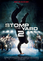 Дворовые танцы 2 - Stomp the Yard 2